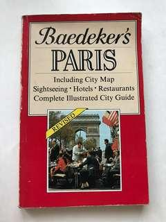 Baedeker's PARIS (Including City Map Sightseeing, Hotels, Restaurants, Complete Illustrated City Guide)