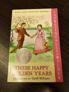 The Happy Golden Years, By Laura Ingalls Wilder