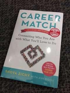 Career Match: Connecting Who You Are with What You'll Love to Do by Shoya Zichy