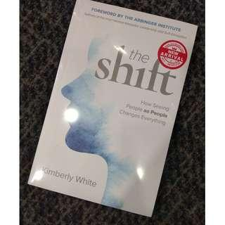 The Shift: How Seeing People as People Changes Everything by Kimberly White