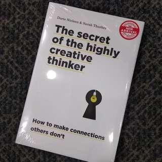 The Secret of the Highly Creative Thinker: How To Make Connections Others Don't by Dorte Nielsen