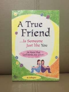 (PRE-LOVED) A True Friend... Is Someone Just Like You by BJ Gallagher