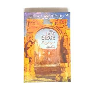The Last Siege - Jonathan Stroud Novels