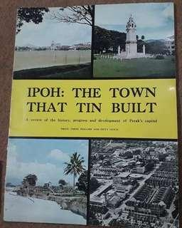 Vintage Book - Ipoh: The Town That Tin Built