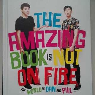 Dan and Phil : The Amazing Book is not on Fire