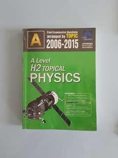 A-level H2 Physics Ten Year Series (Topical)