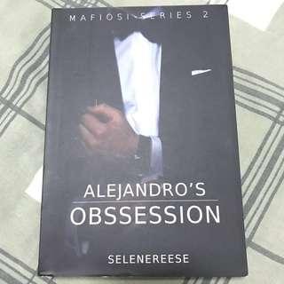 Alejandro's Obsession