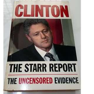 Clinton The Starr Report - The Uncensored Evidence