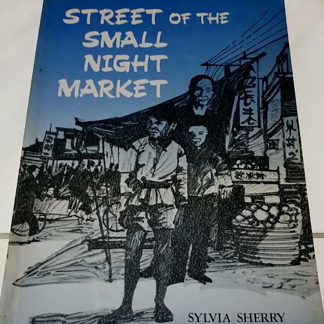 Street of the Small Night Market (By Sylvia Sherry)