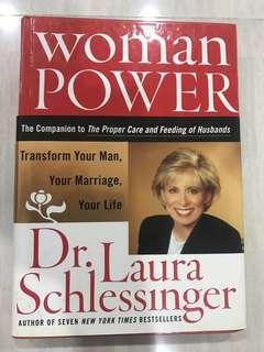 Woman Power : Transform Your Man, Your Marriage, Your Life Dr. Laura Schlessinger