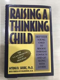 Myrna Shure- Raising a Thinking Child : Help Your Young Child to Resolve Everyday Conflicts and Get along with Others
