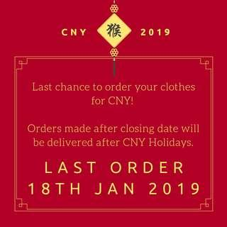 CNY ORDERS CLOSING DATE