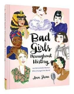 Bad Girls Throughout History by Anna Shen