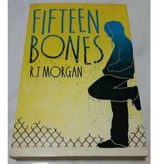 Fifteen Bones (By R.J. Morgan)