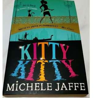 Kitty Kitty (By Michele Jaffe)