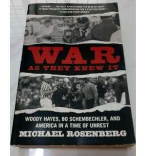 War as They Knew It: Woody Hayes, Bo Schembechler and America in a Time of Unrest (By Michael Rosenberg)