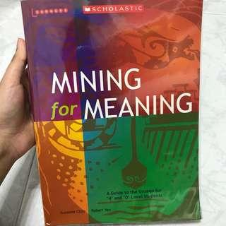 O level SCHOLASTIC Mining For Meaning Textbook