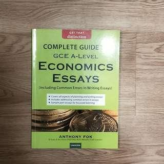Complete Guide to Economic Essays by Anthony Fok