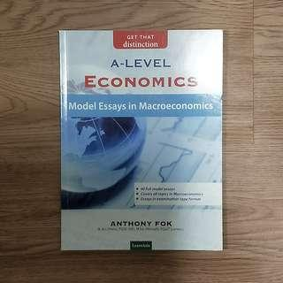 NEW A-Level Economics Model Essays in Macroeconomics by Anthony Fok