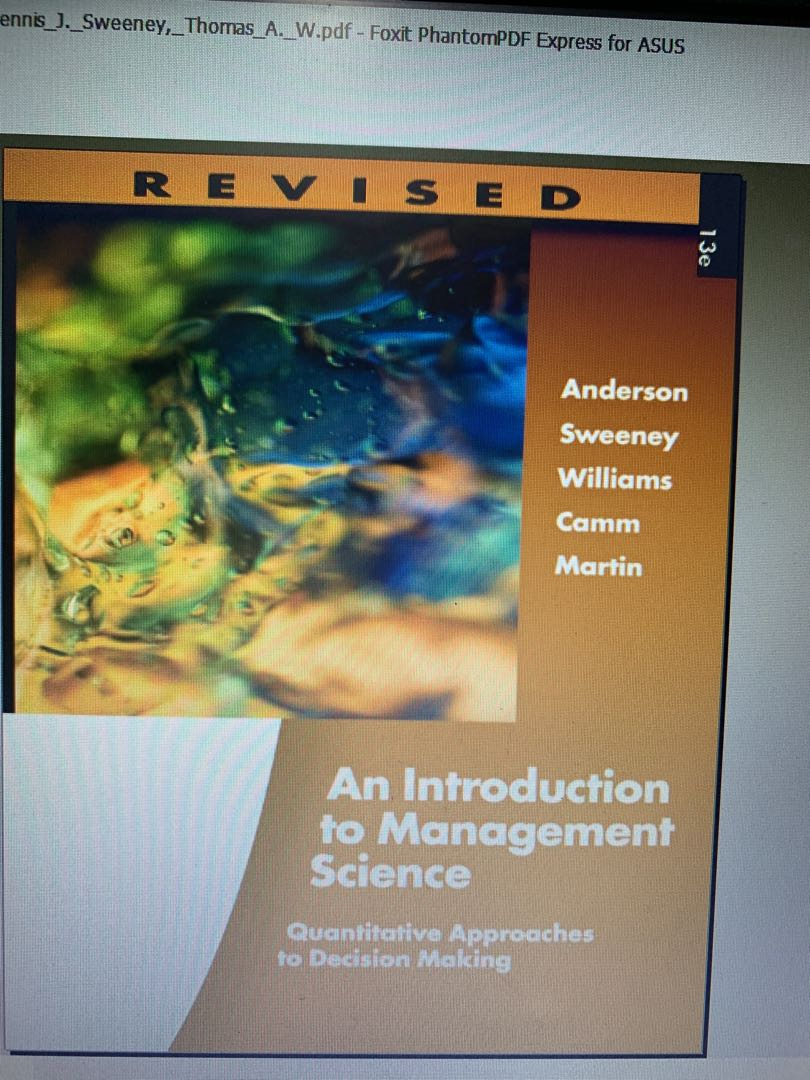 BU8401 Management Decision Tools textbook (An Introduction to Management  Science)