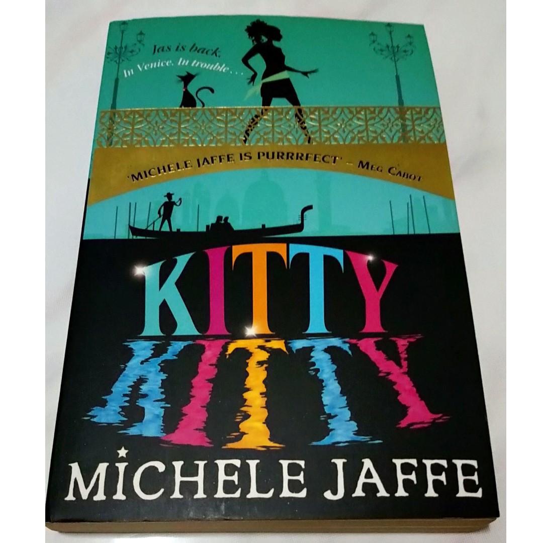 Kitty Kitty (By Michele Jaffe)