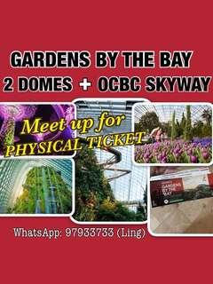 PHYSICAL TICKET- GARDEN BY THE BAY (2 DOMES) + OCBC SKYWAY