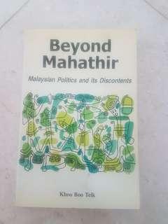 Beyond Mahathir - Malaysian Politics and its Discontents