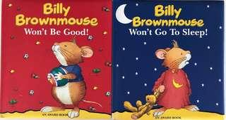 Award books - Billy Brownmouse Won't be good! & Won't go to sleep!