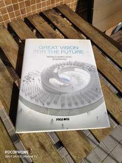 Great Vision for the Future: World Expo 2010 Shanghai (Retail: RM 89)