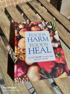 Reader Digest Foods That Harm, Foods That Heal — An A-Z Guide to Safe and Healthy Eating
