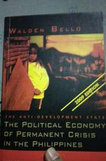 The Anti Development State: The Political Economy of Permanent Crisis in the Philippines by Walden Bello