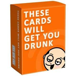 These cards will get you drunk (ONHAND)