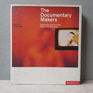 The Documentary Makers: Interviews With 15 of the Best in the Business