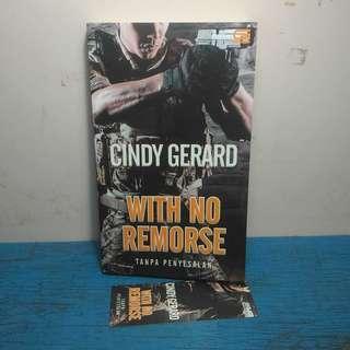 Novel Dewasa Terjemahan With no Remorse Cindy Gerard Action Romance Bekas Second Murah Gramedia