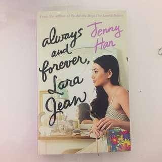 Always And Forever, Lara Jean By Jenny Han (To All The Boys I've Loved Before)