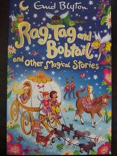 Rag, Tag and Bobtail and other Magical Stories, By Enid Blyton