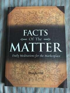 Fact of the Matter : Daily Meditation for the Marketplace by Dwight Hill