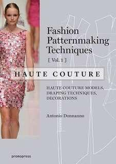 Fashion Patternmaking Haute Couture