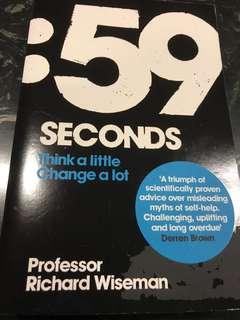 59 Seconds : Think A Little Change A Lot by Professor Richard Wiseman