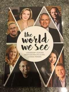 The World We See : Leadership Lessons from Australia's Iconic Change Makers