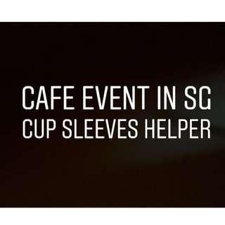 [Cafe Event] Cup Sleeves Helper