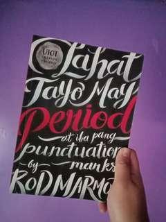 Lahat Tayo May Period at iba pang punctuation marks by Rod Marmol