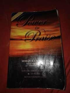 Name ur price! Power in Praise by Merlin Carothers