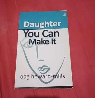 Daughter you can make it by Dag Heward-Mills