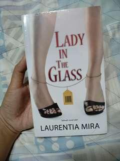 LADY IN GLASS - LAURENTIA MIRA