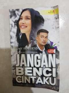 Novel Jangan Benci Cintaku
