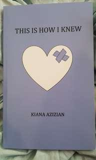 This Is How I Knew by Kiana Azizian