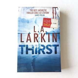 Thirst by L.A. Larkin