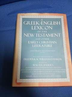 Greek-English Lexicon of the New Testament and other English Christian Literature 3rd ed. (BDAG)