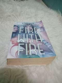 Fire with fire,  by Jenny Han